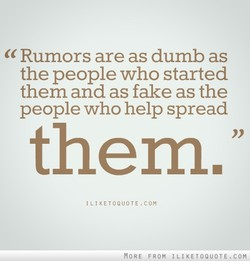 Rumors are as dumb as 