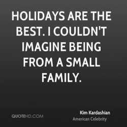 HOLIDAYS ARE THE 