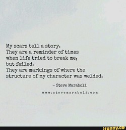 My scars tell a story. 