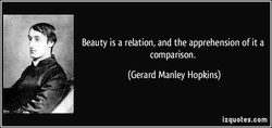 Beauty is a relation, and the apprehension of it a 