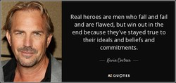 Real heroes are men who fall and fail 