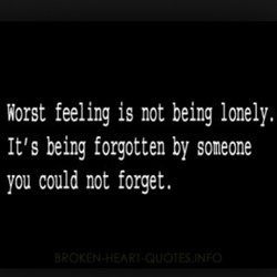 Worst feeling is not being lonely. 