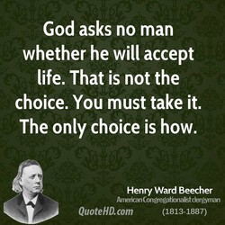 God asks no man 