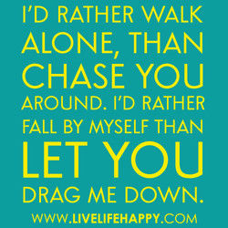 I'D RATHER WALK 