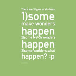 There are 3 types of students. 