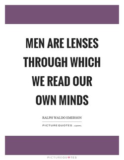 MEN ARE LENSES 