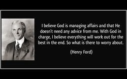 I believe God is managing affairs and that He 