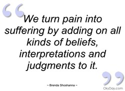 Owe turn pain into 
