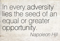 In every adversity 