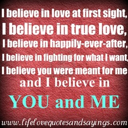 I believe in love at first sight, 