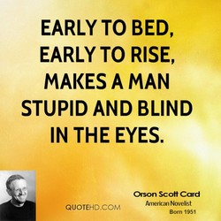 EARLY TO BED, 