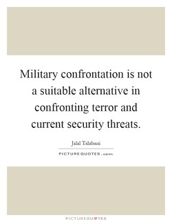 Military confrontation is not 