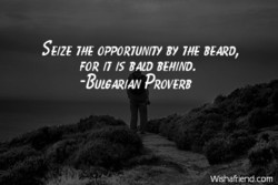 SEIZE OPPORTUNITY BY BEARD, 