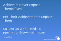 Achievers Never Expose 