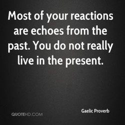 Most of your reactions 
