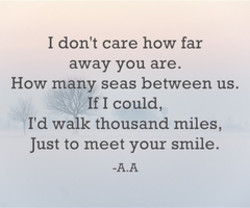 I don't care how far 
