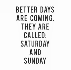 BETTER DAYS 
