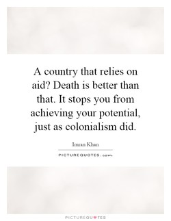 A country that relies on 