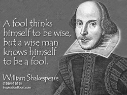 A fool thinks 