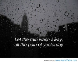 Let the rain wash away, 