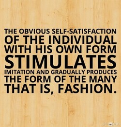 THE OBVIOUS SELF-SATISFACTION 