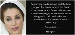 Democracy needs support and the best 