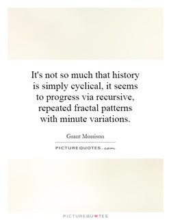 It's not so much that history 