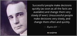 Successful people make decisions 