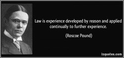 Law is developed by reason and ap*ied 