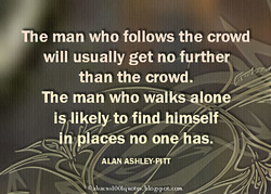 The man who follows the crowd 