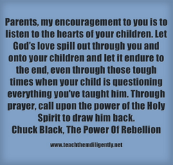 Parents, my encouragement to you is to 