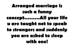 Arranged marriage is 