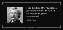 If you don't read the newspaper, 