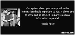 Our system allows you to respond to the 