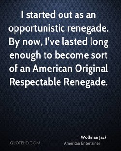 I started out as an 