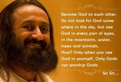 Become God to each other. 