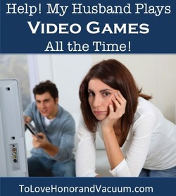 Help! My Husband Plays 