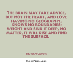 THE BRAIN MAY TAKE ADVICE, 