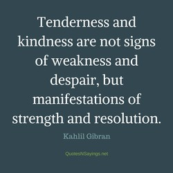 Tenderness and 