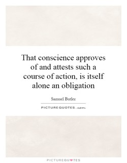 That conscience approves 