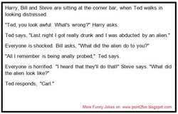 Harry, Bill and Steve are sitting at the corner bar, when Ted walks in 