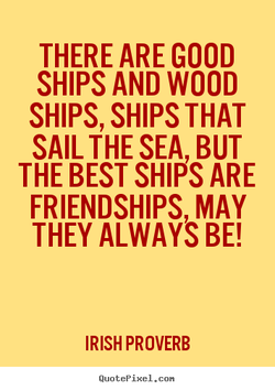 THERE ARE GOOD 