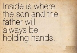 Inside is where 