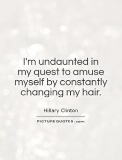I'm undaunted in 