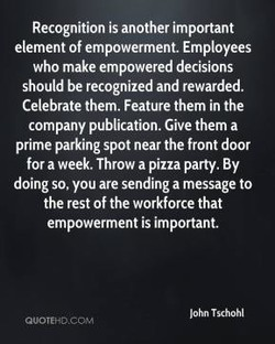 Recognition is another important 