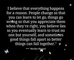 I believe that everything happens 