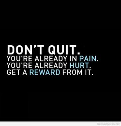 DON'T QUIT. 
