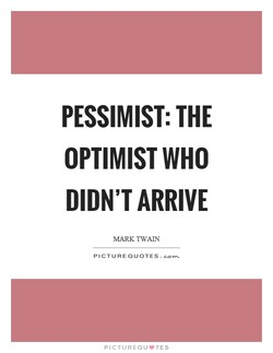 PESSIMIST: THE 