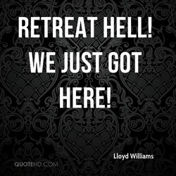 RETREAT HELL! 