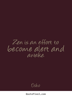 Zen (s an effort to 